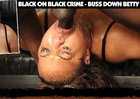 The Black On Black Crime Buss Down Betty Video